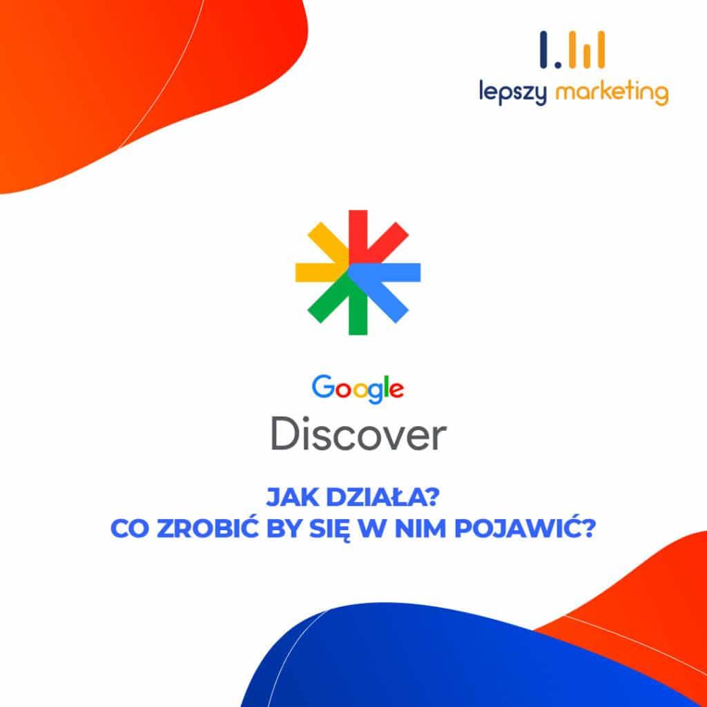 Google Discover jak działa?