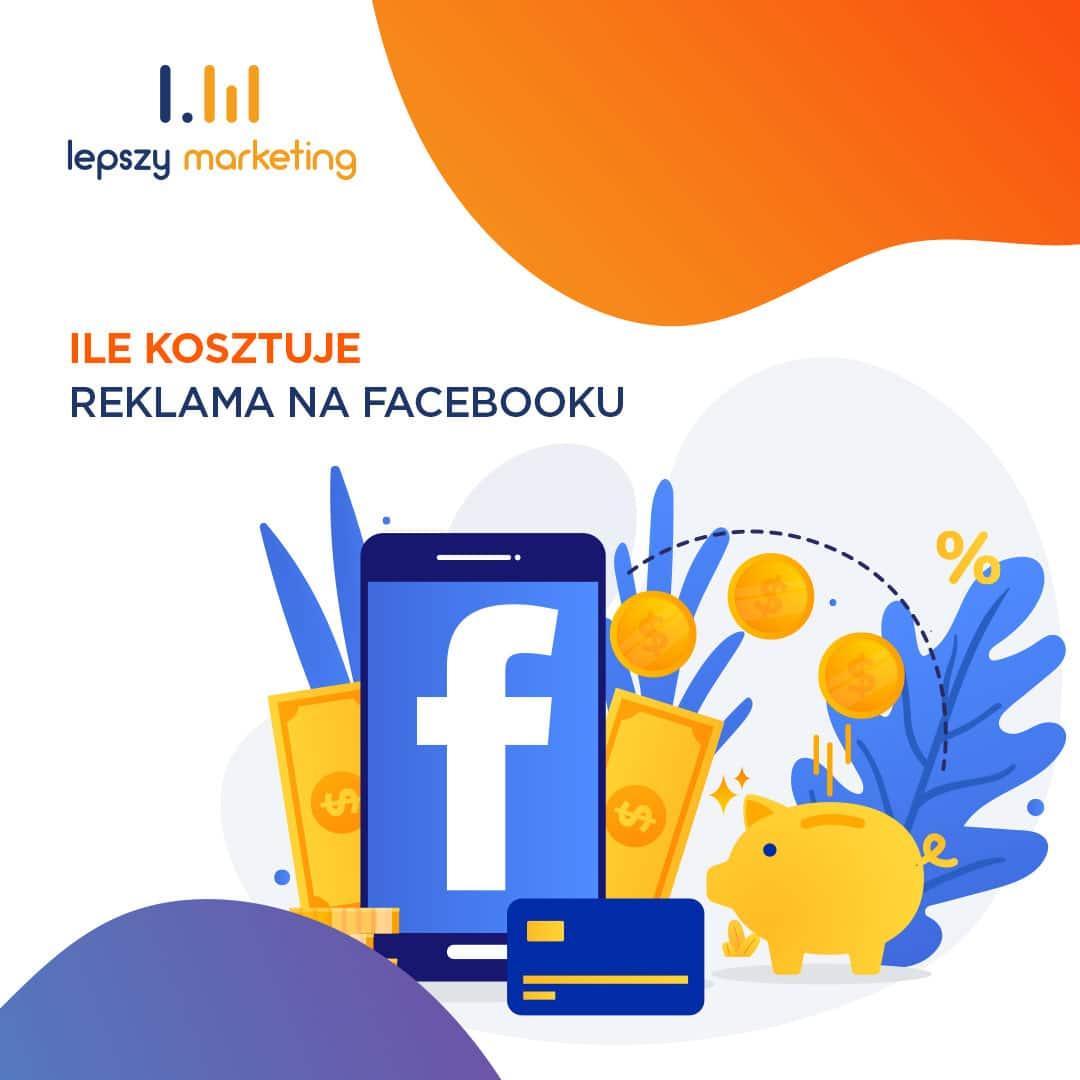 Ile kosztuje reklama na Facebooku?