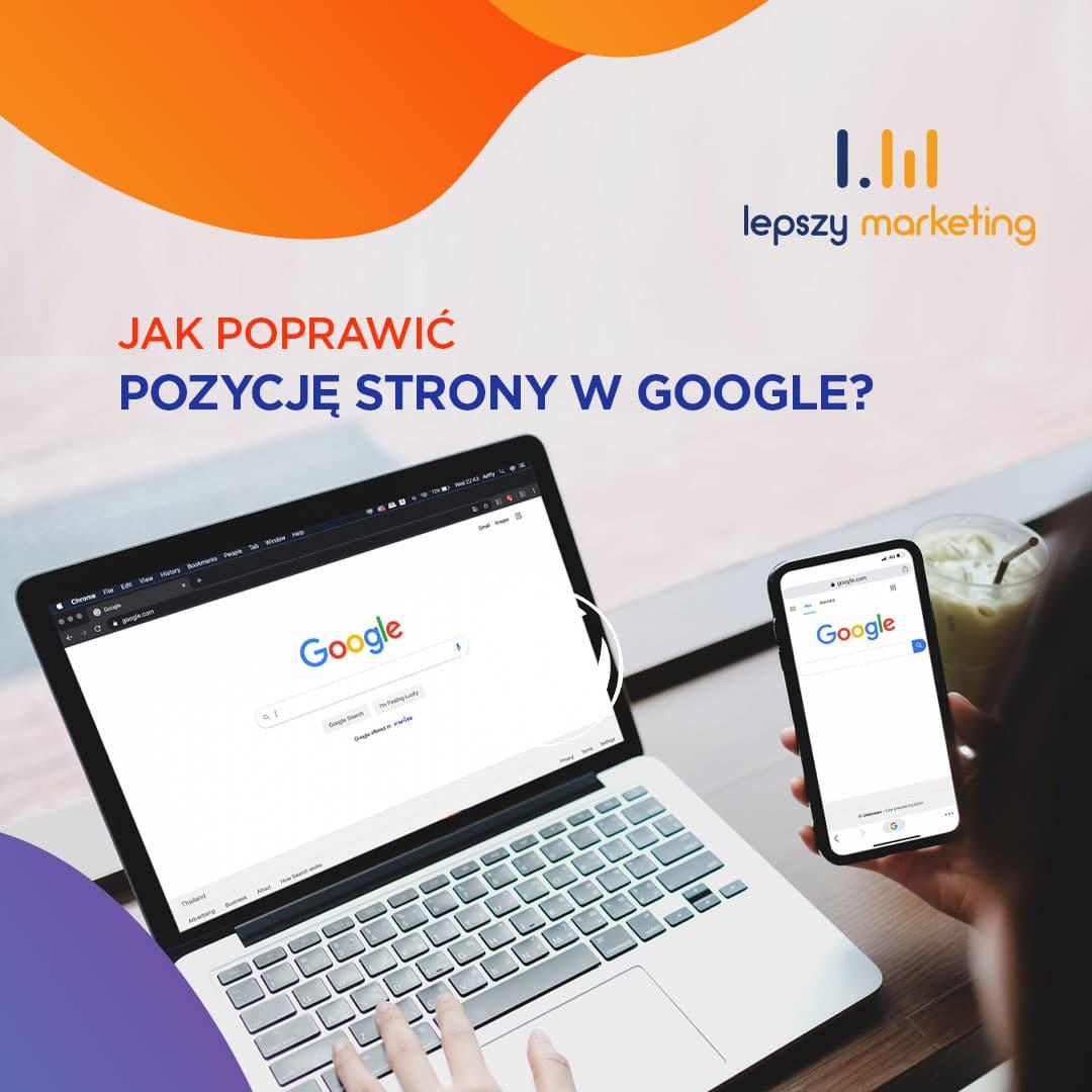 Jak poprawić widoczność strony w Google — praktyczne wskazówki