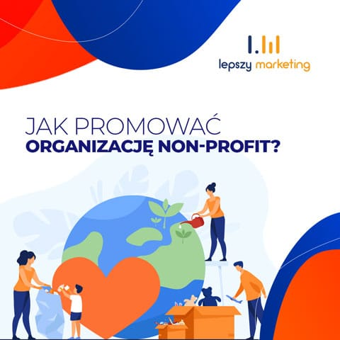 Jak promować organizację non—profit?