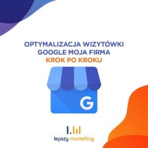 Jak dodać firmę do Google Maps — poradnik krok po kroku