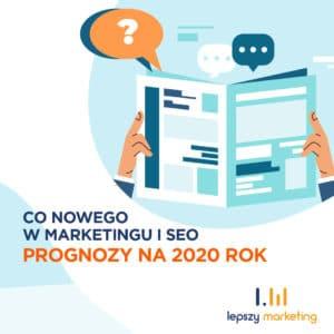 Trendy marketingowe 2020