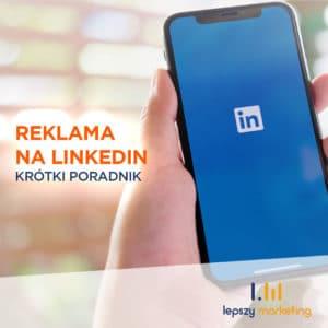 Reklama na LinkedInie — krótki poradnik