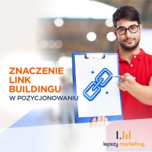 Link Building w pozycjonowaniu - Poznaj znaczenie
